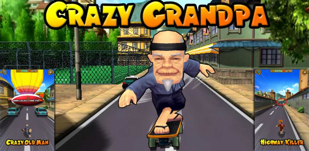 CrazyGrandpa1024